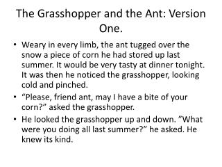 The Grasshopper and the Ant: Version One.