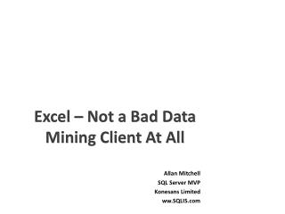 Excel – Not a Bad Data Mining Client At All