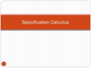 Specification Calculus