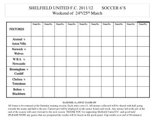SHELFIELD UNITED F.C. 2011/12        SOCCER 6'S Weekend of  24 th /25 th  March