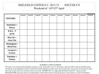 SHELFIELD UNITED F.C. 2011/12        SOCCER 6'S Weekend of  14 th /15 th  April