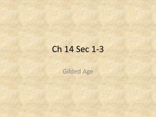 Ch 14 Sec 1-3