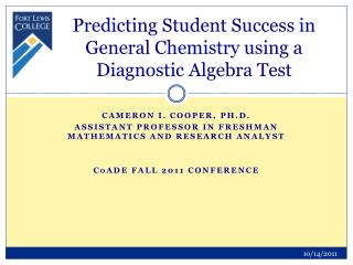 Predicting Student Success in General Chemistry using a Diagnostic Algebra Test