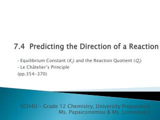 7.4  Predicting the Direction of a Reaction