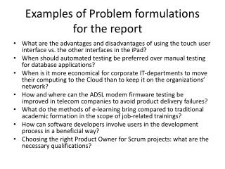 Examples of Problem formulations for the report