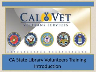 CA State Library Volunteers Training Introduction