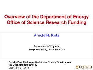 Overview of the Department of Energy Office of Science Research Funding