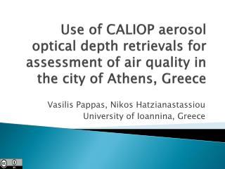 Vasilis Pappas, Nikos Hatzianastassiou University of  Ioannina , Greece