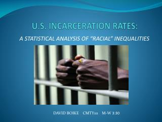 U.S. INCARCERATION RATES: