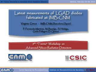 Latest  measurements  of  LGAD  diodes f abricated   at  IMB-CNM