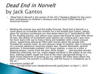 Dead End in  Norvelt by Jack  Gantos