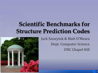 Scientific Benchmarks for Structure Prediction Codes