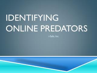 Identifying Online Predators
