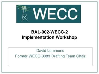 BAL-002-WECC-2  Implementation Workshop