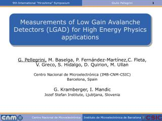 Measurements of Low Gain Avalanche Detectors (LGAD) for High Energy Physics applications