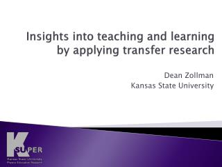 Insights into teaching and learning by applying transfer research