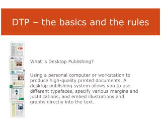 What is Desktop Publishing?