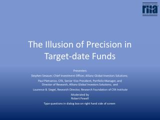 The Illusion of Precision in Target-date Funds