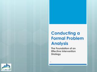 Conducting a Formal Problem Analysis