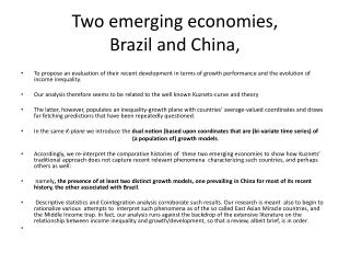 Two  emerging economies,  Brazil  and China,