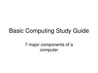 Basic Computing Study Guide