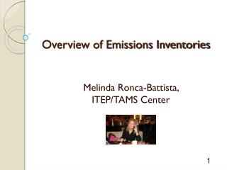 Overview of Emissions Inventories