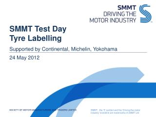 SMMT Test Day Tyre Labelling
