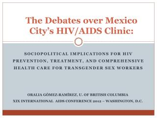 The Debates over Mexico City's HIV/AIDS Clinic: