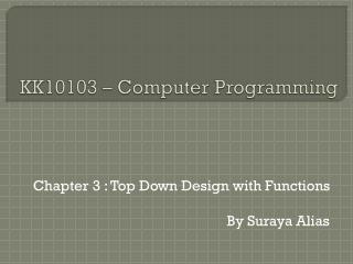 KK10103 – Computer Programming