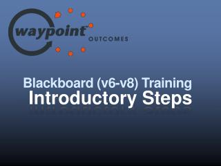 Blackboard (v6-v8) Training