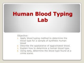Human Blood Typing Lab