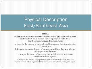 Physical Description East/Southeast Asia
