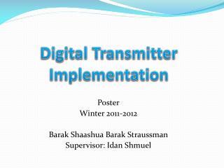 Digital Transmitter Implementation