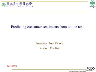 Predicting consumer sentiments from online text