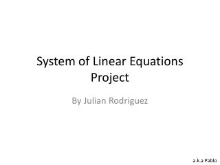 System of Linear Equations Project