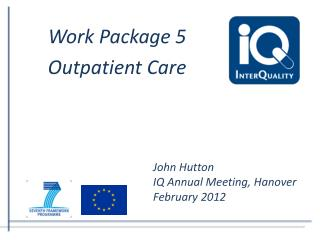 Work Package 5 Outpatient Care