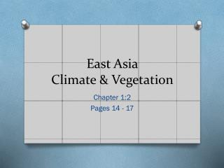 East Asia Climate & Vegetation