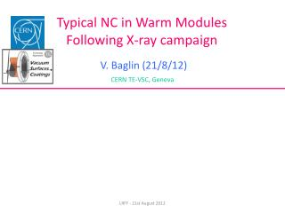 Typical NC in Warm Modules Following X-ray campaign