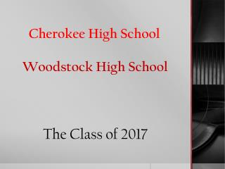 Cherokee High School Woodstock High School