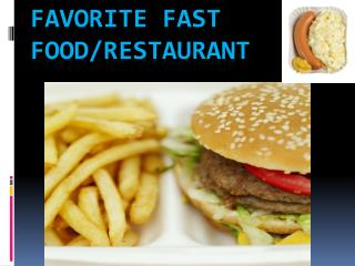 Favorite Fast Food/Restaurant