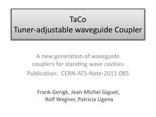 TaCo Tuner-adjustable waveguide Coupler