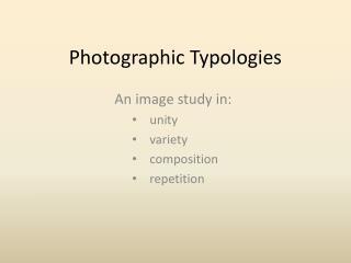 Photographic Typologies