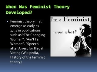 When Was Feminist Theory Developed?