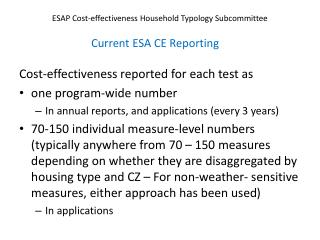 Cost-effectiveness reported  for each test as  one program-wide  number
