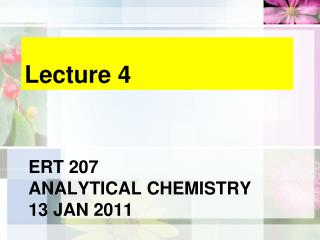 Ert  207 analytical  chemistry 13 Jan 2011
