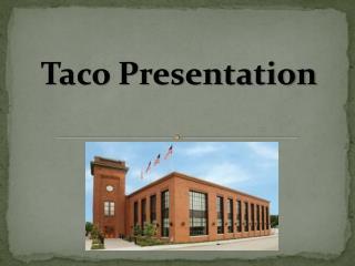 Taco Presentation