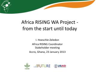Africa RISING WA Project - from the start until today