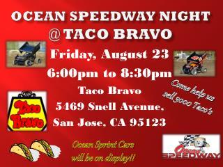 Ocean Speedway night  @  taco bravo