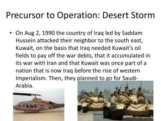 Precursor to Operation: Desert Storm