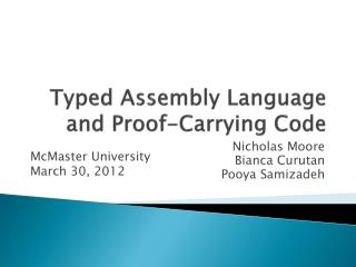 Typed Assembly Language and Proof-Carrying Code